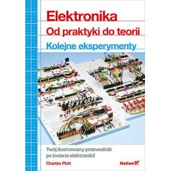Electronics. From practice to theory. The next experiments - Charles Platt