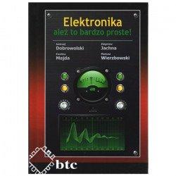 Electronics - but it's very simple! - Andrzej Dobrowolski, Zbigniew Jachna, Ewelina Majda, Mariusz Wierzbowski