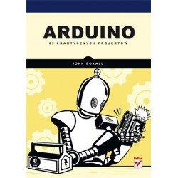 Arduino. 65 practical projects - John Boxall